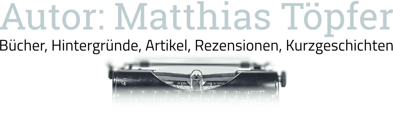 Header Autor Matthias Töpfer